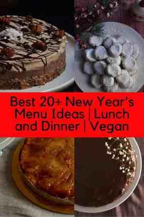 Best 20+ New Year's Menu Ideas | Lunch and Dinner | Vegan. maninio.com