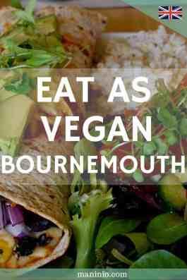 Eat as Vegan in Bournemouth - Top 5 awesome restaurants.maninio.com #veganbournemouth #veganengland