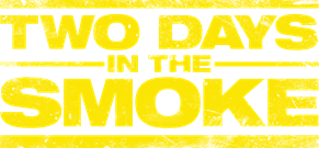 Film: Two Days in The Smoke
