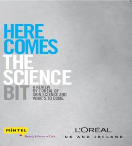 L'Oreal Here Comes The Science Bit 2012