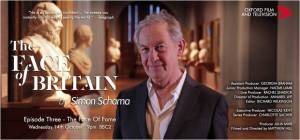 Simon Schama's excellent series 'The Face of Britain' episode 3 - (Weds 14th Oct - 9pm) 'The Face of Fame'