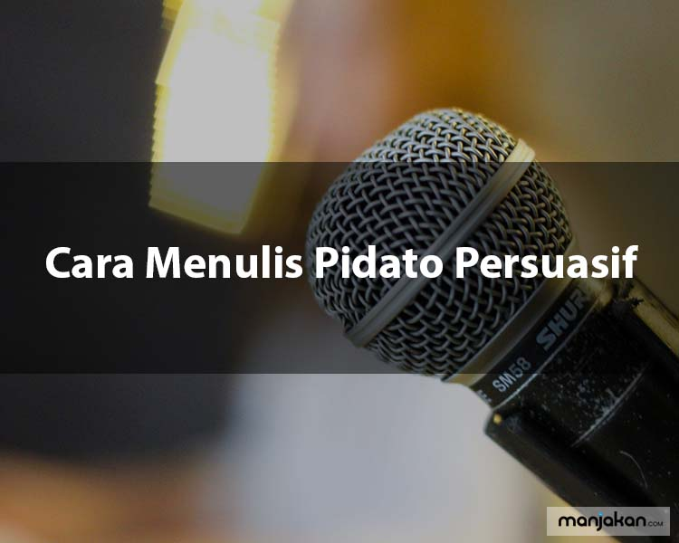 Cara Menulis Pidato Persuasif