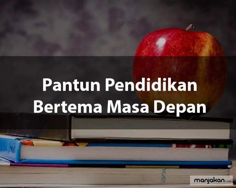 Pantun Pendidikan Bertema Masa Depan