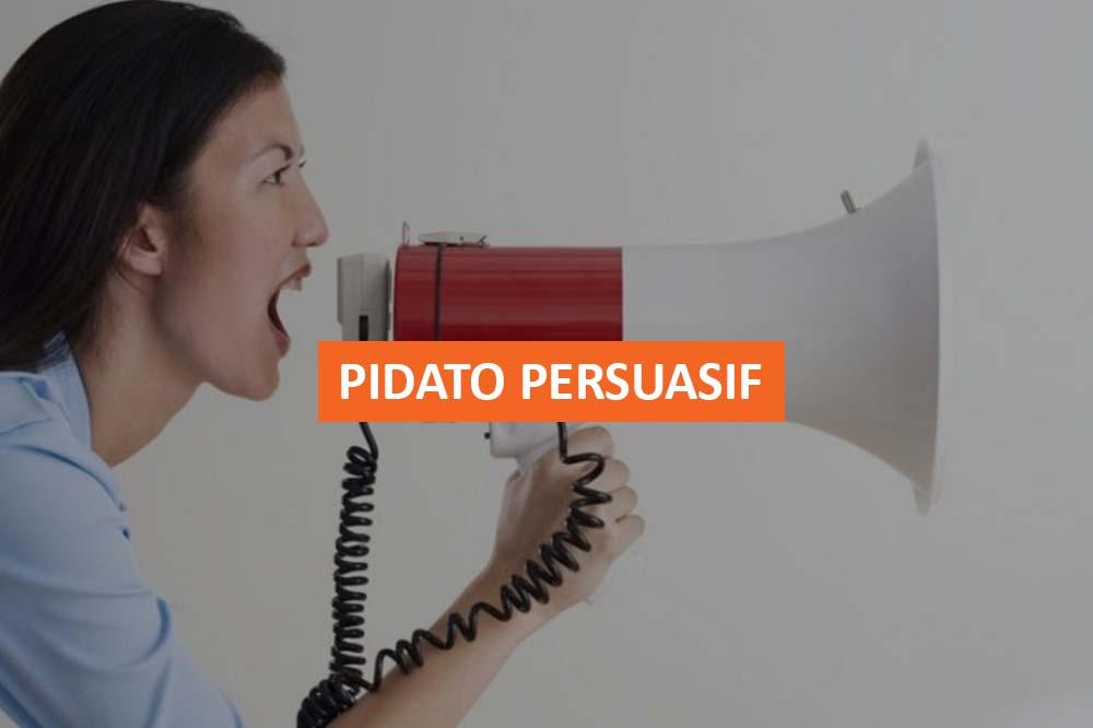 PIDATO PERSUASIF