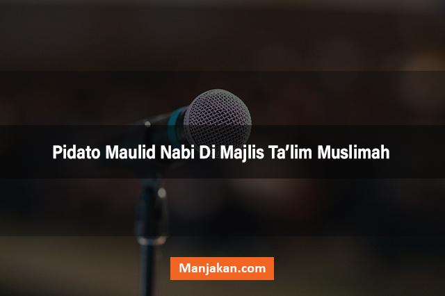 Pidato Maulid Nabi Di Majlis Ta'lim Muslimah