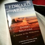 "14/100 (Mar 7, 2015) ""Desert Solitaire"" by Edward Abbey. This one took quite a while but i savored every word and languished in every drop of desert warmth that spilled from the page. Abbey's Arches National Park may have been destroyed, but he still managed to save a part of it here. #100books #trainreads #fortheloveofthepage #bookfeet #mustread"