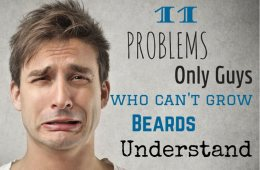 Problems guys who can't grow beards understand