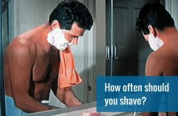 How often should you shave?