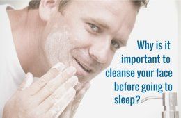 Importance to cleanse your face before going to sleep
