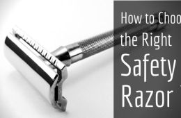 How to Choose the right safety razor