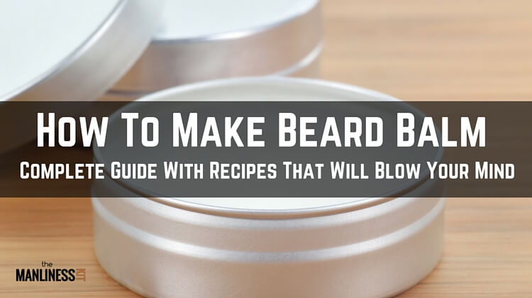 How To Make Beard Balm Recipe With Beeswax  DIY In 5 Simple