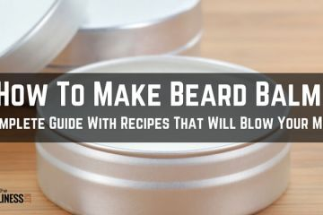 How To Make Beard Balm Recipe With Beeswax in 5 Simple Steps