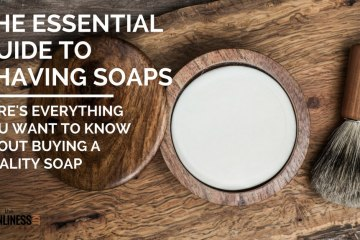 Best Shaving Soap for men. Selecting The Top Shaving Soap For Sensitive Skin And Experienced Wet Shavers