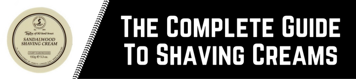 Best shaving cream for men. Here's what you need to know about buying the top latherer