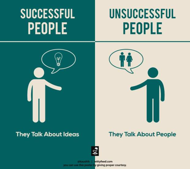 Successful people talk about ideas