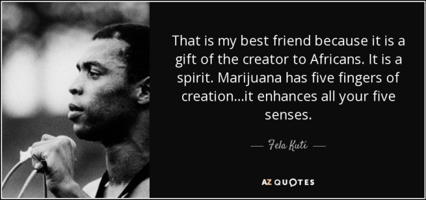 quote-that-is-my-best-friend-because-it-is-a-gift-of-the-creator-to-africans-it-is-a-spirit-fela-kuti-65-29-43