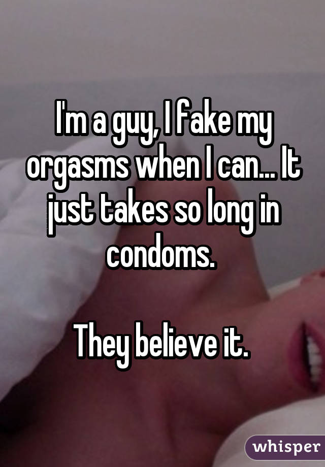men fake orgasms too manly (1)