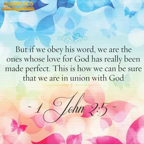 1 John 2:5 - This Scripture Picture is provided courtesy of Amazing Facts. Visit us at www.amazingfacts.org