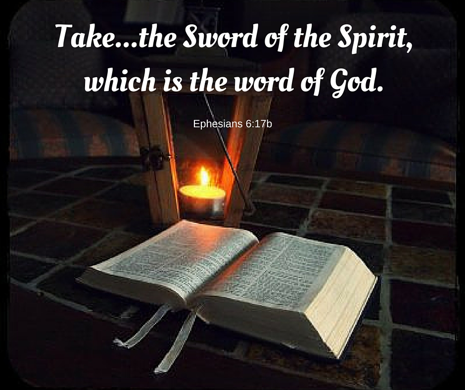 Bible, the word of God is the Sword of the Spirit
