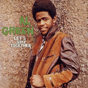 Wedding Songs, Al Green - Let's Stay Together