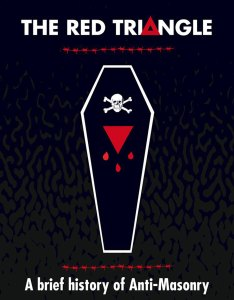 Book cover - The Red Triangle: A Brief History of Anti-Masonry