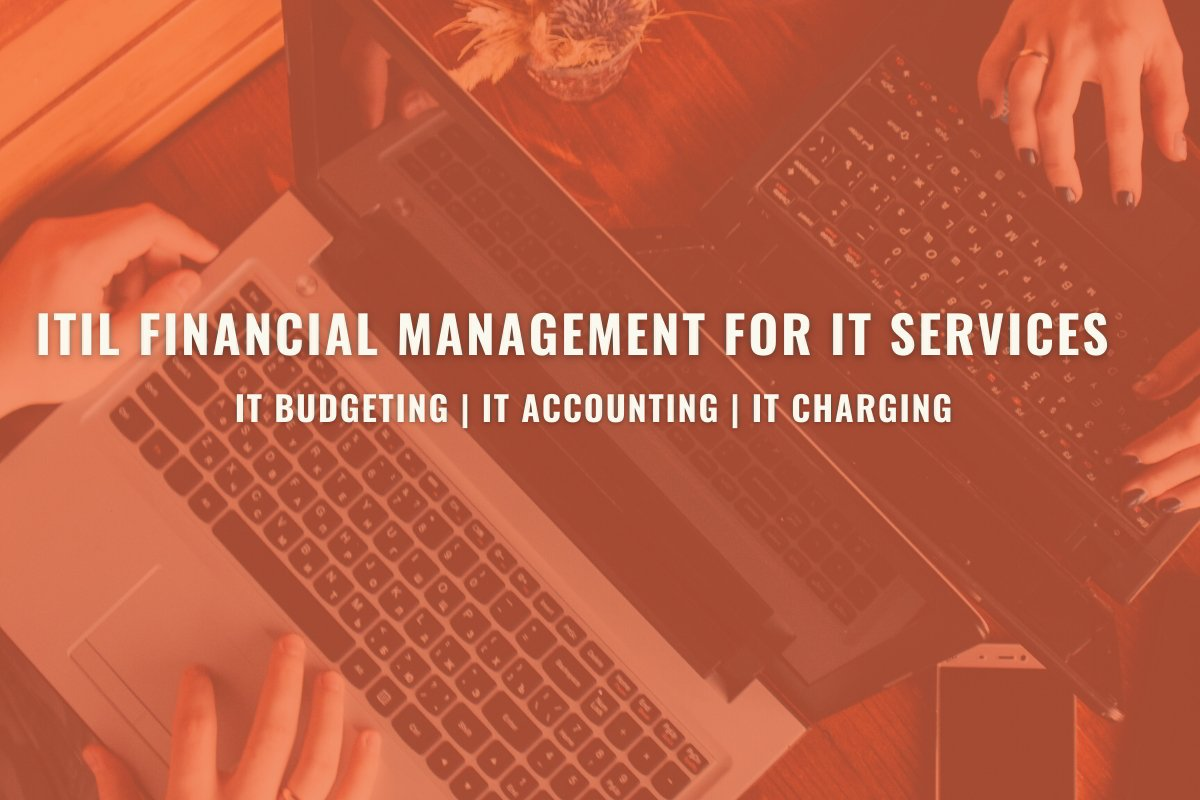 ITIL Financial Management for IT Services-IT Budgeting-Forecasting