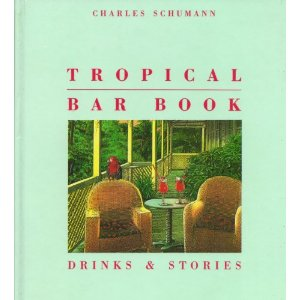 The Tropical Bar Book