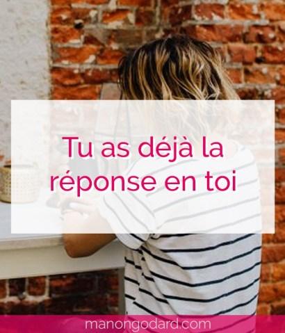 """""""Tu as déjà la réponse en toi"""" par Manon Godard"""
