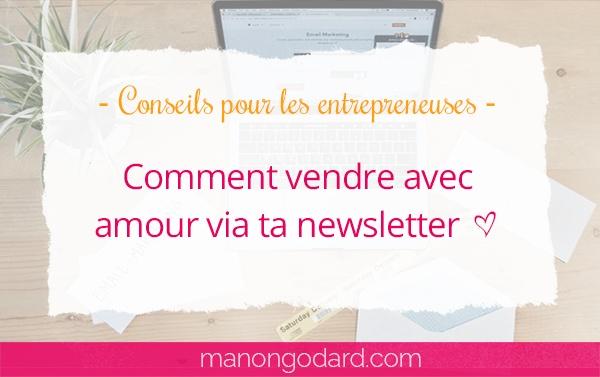 Comment vendre avec amour via ta newsletter ❤