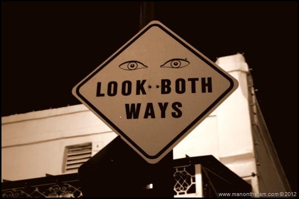 Look Both Ways sign -- American Ghost Adventures, Orlando, Florida - Aeroplan
