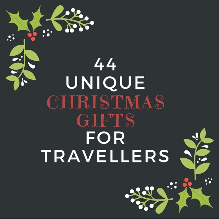 44 Unique Christmas Gifts for Travellers -- manonthelam.com