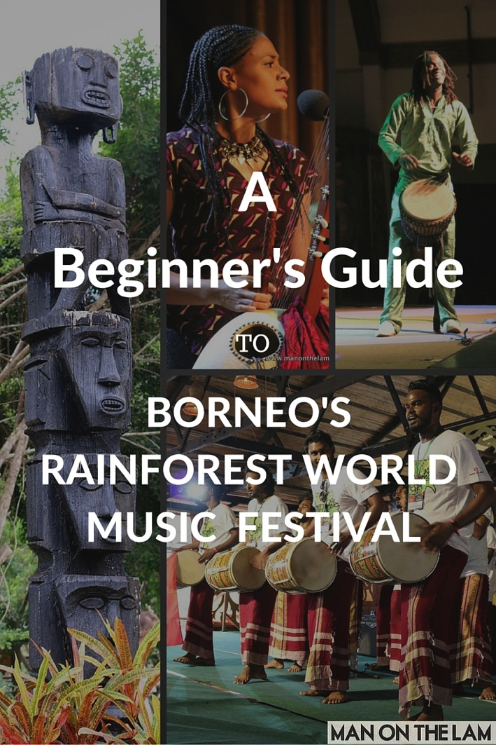 Beginners Guide to Borneo s Rainforest World Music Festival