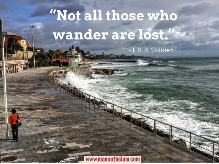 Not all those who wander are lost J R R Tolkien best travel quotes for travel inspiration wanderlust