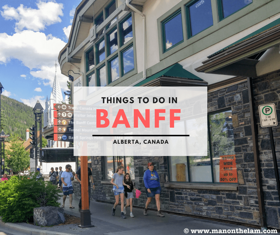 33 Things to Do in Banff, Alberta