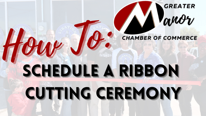 FAQ: How To Schedule a Ribbon Cutting Ceremony