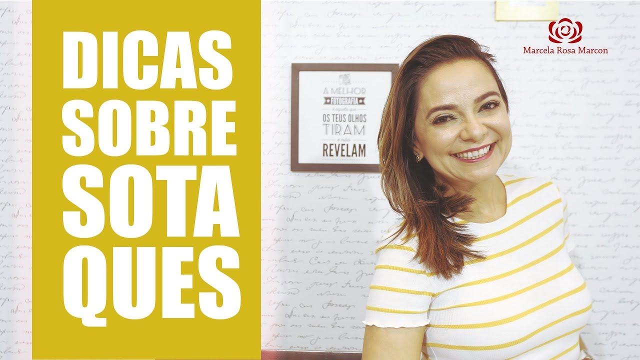 Dicas sobre sotaques – Por Marcela Rosa