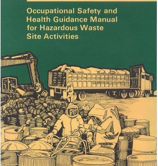Occupational Safety and Health Guidance Manual for Hazardous Waste Site Activities – BOOK Downlaod