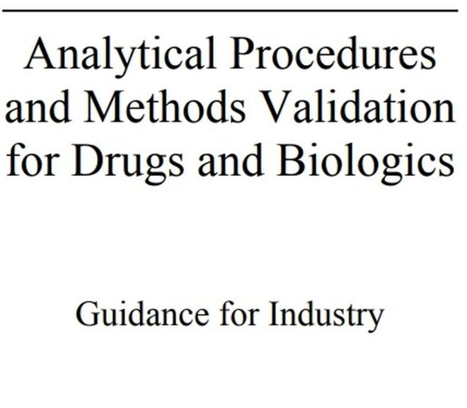 Analytical Procedures and Methods Validation for Drugs and Biologics – Guidance for Industry – PDF free Download