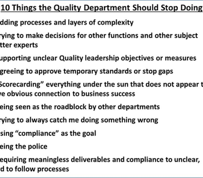 10 Things Quality Departments Should Stop Doing Now