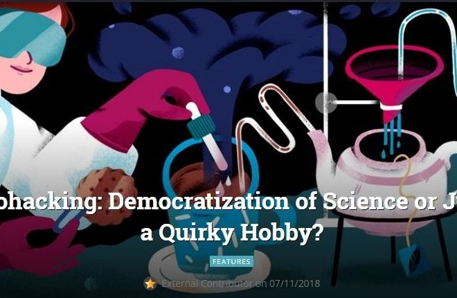 Biohacking: Democratization of Science or Just a Quirky Hobby?