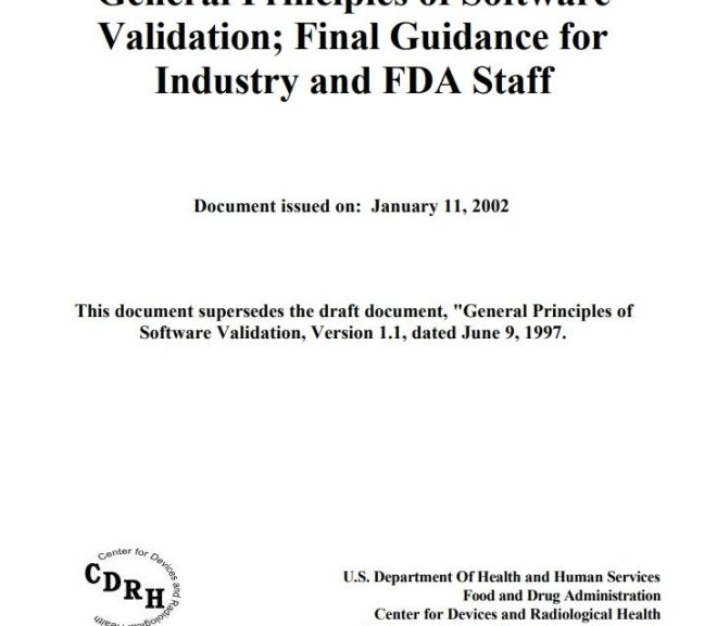 General Principles of Software Validation; Final Guidance for Industry and FDA Staff – Fee PDF Download