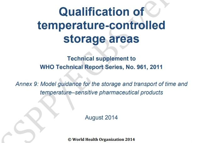 WHO Guidelines – Qualification of temperature-controlled storage areas – Free PDF download