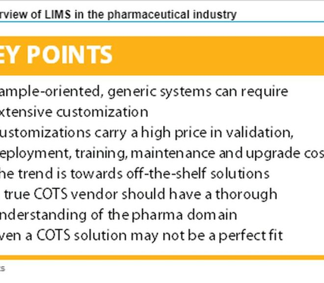 An overview of LIMS in the pharmaceutical industry