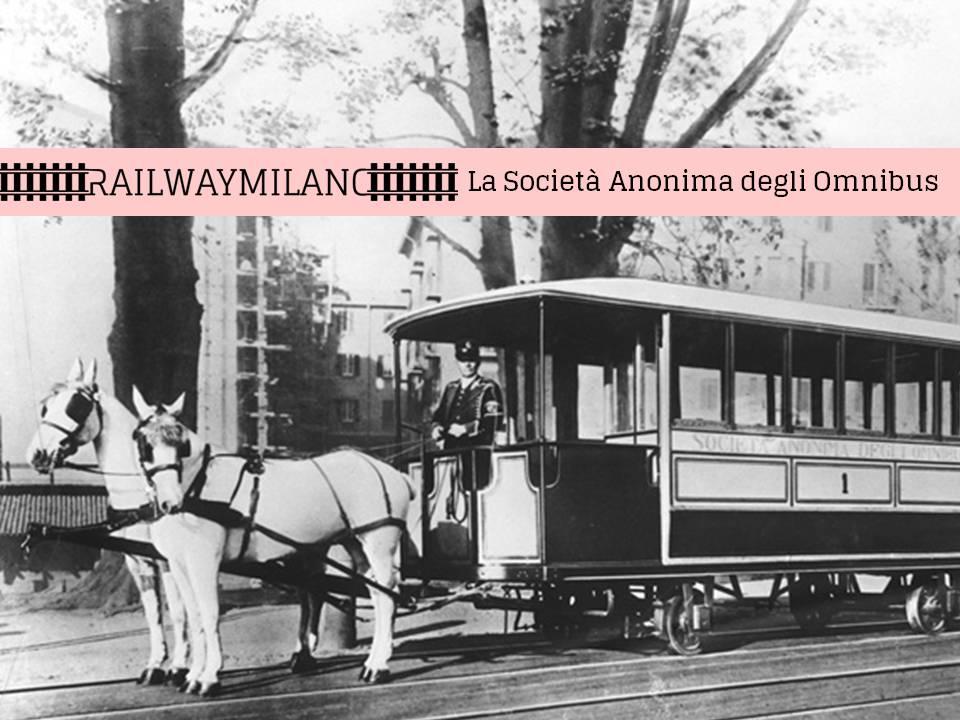 railwaymilano la società anonima degli omnibus