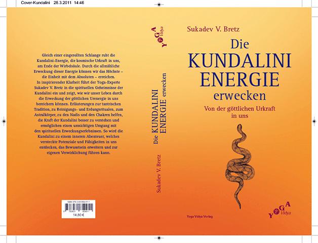 »Die Kundalini Energie erwecken« (Layout, Satz; 2011)
