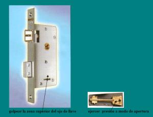 CERRADURAS DOBLE PALETA APERTURAS: cerradura y llave doble paleta