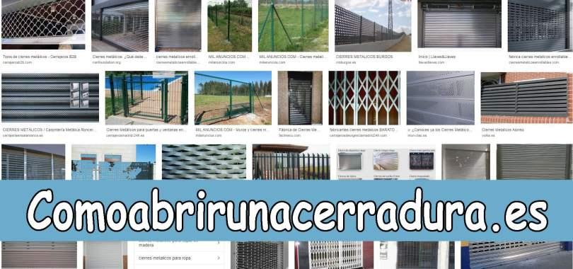 TODO TIPO DE CIERRES DE METAL - COMOABRIRUNACERRADURA.ES