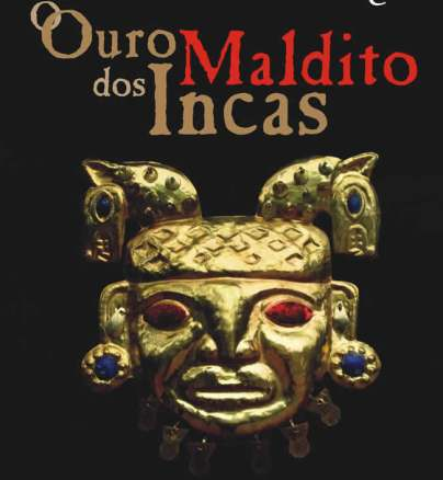 Capa do livro Ouro Maldito dos Incas