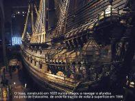Estocolmo, Vasa, embarcação recuperada do fundo do mar no porto de Estocolmo.