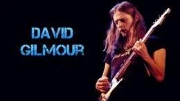 DAVID GILMOUR: Biografía